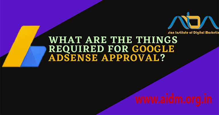 What-are-the-things-required-for-google-AdSense-approval-1
