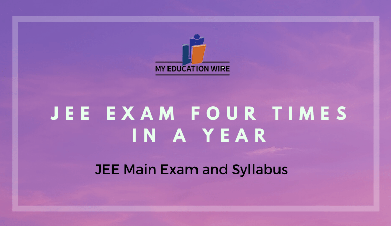 JEE Exam four times in a year