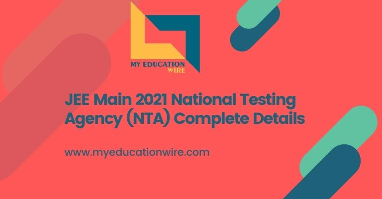 JEE-Main-2021-National-Testing-Agency-NTA-Complete-Details