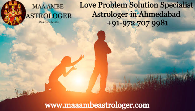 Love Problem Solution Specialist Astrologer in Ahmedabad